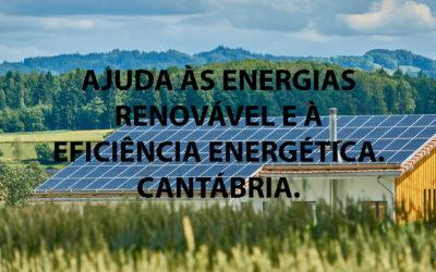 Quase um milhão de euros em adesão à eficiência energética renovável na Cantábria