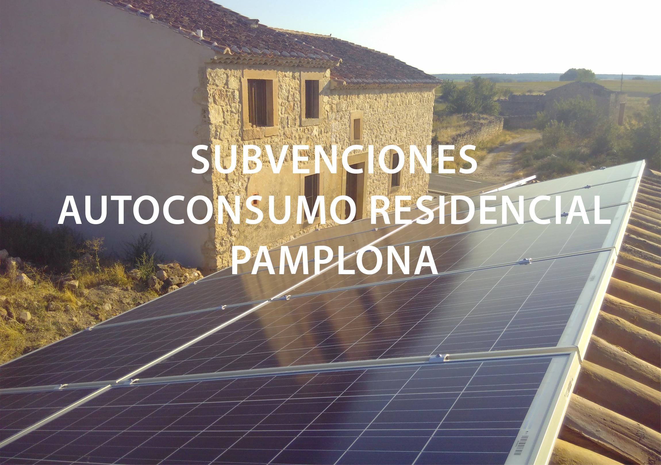 subvenciones pamplona. autoconsumo residencial