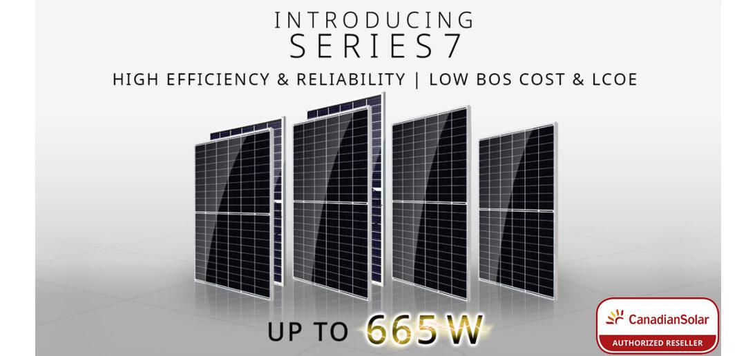 Placas Solares Canadian Solar de la Serie 7. Hasta 665 W de potencia