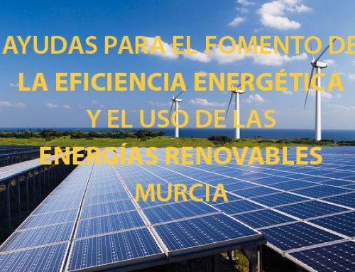 Ajudas em Múrcia para a promoção da eficiência energética e a utilização de energias renováveis