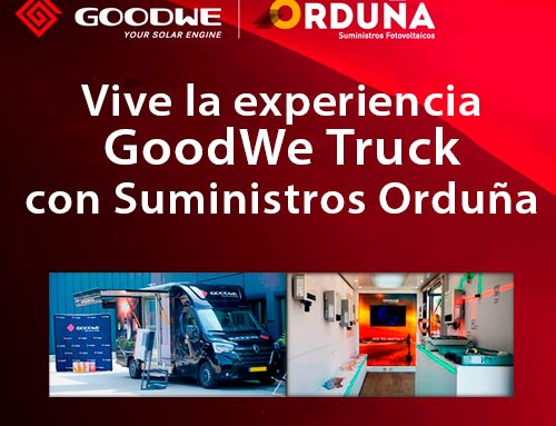 Suministros Orduña te acerca la experiencia GoodWe Truck