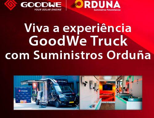 Suministros Orduña traz para você a experiência GoodWe Truck